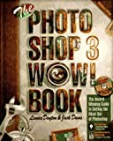 The Photoshop 3 Wow! Book (0201883708) by Dayton, Linnea