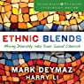 Ethnic Blends: Mixing Diversity into Your Local Church: Leadership Network Innovation Series