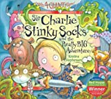 Kristina Stephenson Sir Charlie Stinky Socks and the Really Big Adventure