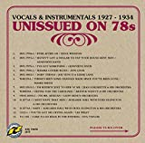 Unissued on 78s: Vocals & Instrumentals 1927