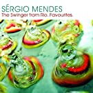 Sergio Mendes: The Swinger from Rio (International Version)
