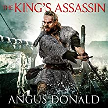 The King's Assassin (       UNABRIDGED) by Angus Donald Narrated by Mike Rogers
