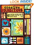 Creative Foundations: 40 Scrapbook an...