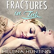 Fractures in Ink | [Helena Hunting]
