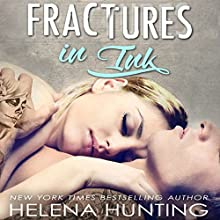 Fractures in Ink Audiobook by Helena Hunting Narrated by Rose Dioro, Jacob Morgan