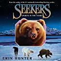 Spirits in the Stars: Seekers, Book 6 (       UNABRIDGED) by Erin Hunter Narrated by Julia Fletcher