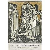 Lucien Pissarro in England: The Eragny Press 1895-1914 (paperback)