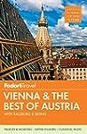 Fodor's Vienna & the Best of Austria:...