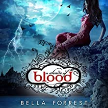 A Shade of Blood: A Shade of Vampire, Book 2 Audiobook by Bella Forrest Narrated by Emma Galvin, Zachary Webber, Holter Graham, Michael Braun