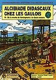 echange, troc Clapat, Cornélius Crane - Alcibiade Didascaux chez les Gaulois, Tome 3 : De la révolte de Vercingétorix à la Gaule romaine