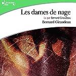Les dames de nage | Bernard Giraudeau