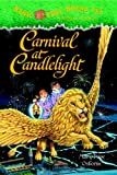 Carnival at Candlelight (Magic Tree House #33)