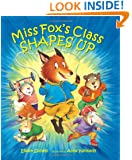 Miss Fox's Class Shapes Up