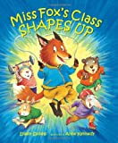 Miss Fox's Class Shapes Up (0807551716) by Spinelli, Eileen