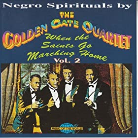 Negro Spirituals, Vol. 2 (When the Saints Go Marching Home)