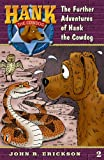 The Further Adventures of Hank the Cowdog #2 (0141303786) by Erickson, John R.