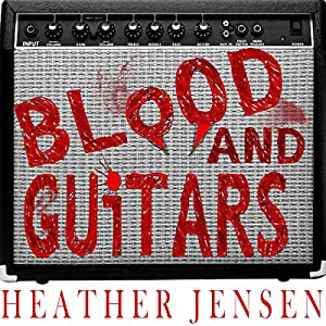 Blood and Guitars Audiobook