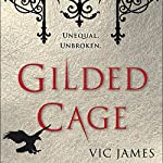 Gilded Cage: Dark Gifts, Book 1 | Vic James