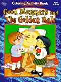 img - for Good Manners and the Golden Rule (Coloring and Activity Books) book / textbook / text book