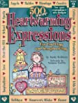 500 More Heartwarming Expressions for...