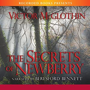 The Secrets of Newberry | [Victor McGlothin]