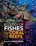 img - for Ecology of Fishes on Coral Reefs book / textbook / text book