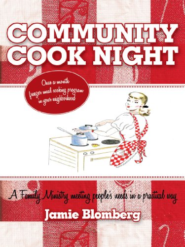 Community Cook Night: Once A Month Freezer Meal Cooking Program In Your Neighborhood