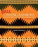 img - for Still Chasing Rainbows: Collecting American Indian Trade & Camp Blankets Volume Two book / textbook / text book