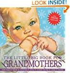 The Little Big Book for Grandmothers,...