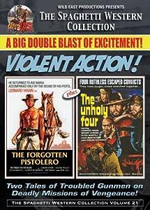 The Unholy 4 & Forgotten Pistolero