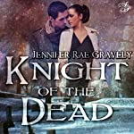 Knight of the Dead | Jennifer Gravely