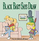 Black Bart Says Draw: A FoxTrot Collection (0836218698) by Bill Amend