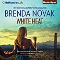 White Heat: Dept. 6 Hired Guns, Book 1 (       UNABRIDGED) by Brenda Novak Narrated by Cris Dukehart