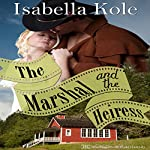 The Marshal and the Heiress | Isabella Kole