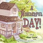 A Wonderful Day! | Michael Samulak