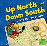 img - for Up North and Down South: Using Map Directions (Map Mania) book / textbook / text book