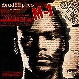 Dead Prez Presents M-1 Confidential