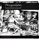 Neguijón [Tooth Decay] | Fernando Iwasaki