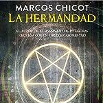 La Hermandad [The Brotherhood] | Marcos Chicot