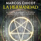 La Hermandad [The Brotherhood] | Marcos Chicot