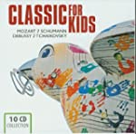 Classic for Kids: Mozart & Schumann /...