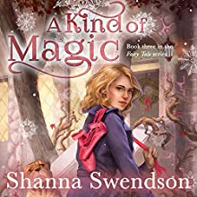 A Kind of Magic (       UNABRIDGED) by Shanna Swendson Narrated by Suzy Jackson