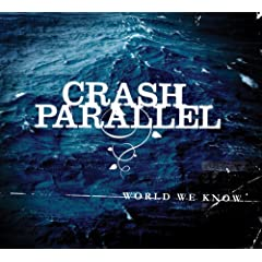 Crash Parallel - World We Know