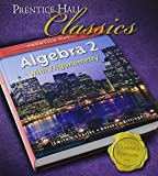 PRENTICE HALL SMITH CHARLES ALGEBRA 2 WITH TRIGOMETRY STUDENT EDITION: 2006C (013133798X) by Stanley A. Smith