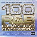 100 R&B Classics: Original Anthems