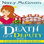Death of a Deputy: A Murder in Milburn, Book 2 | Nancy McGovern