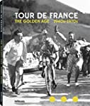 The golden age of the tour de France