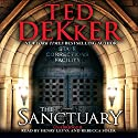 The Sanctuary Audiobook by Ted Dekker Narrated by Henry Leyva, Rebecca Soler