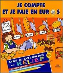 Je compte et je paie en euros lire et colorier en relief marc pillet florence - 200 euros en livres ...