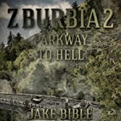 Z-Burbia 2: Parkway To Hell, Volume 2 | Jake Bible